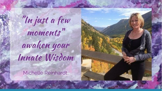 """In just a few moments"" awaken you innate wisdom."