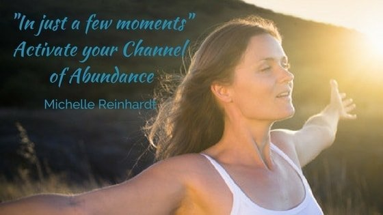 "E57. ""In just a few moments"" Activate your Channel of Abundance"