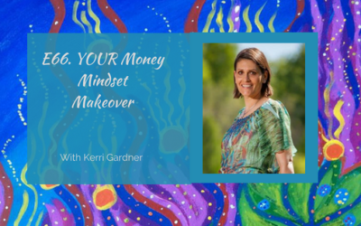 E66. YOUR Money Mindset Makeover