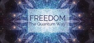 FreedomTheQuantumWay